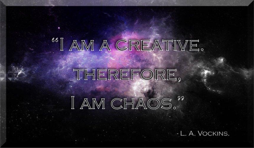 I am chaos
